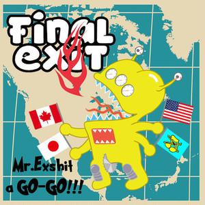 Final exit/Mr.Exshit a GO-GO(Peeper sleeve)