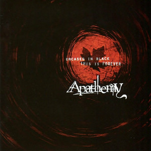 【USED】Apathemy / Encased In Black This Is Forever