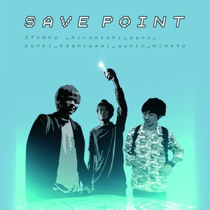 ITKAKU / SAVE POINT