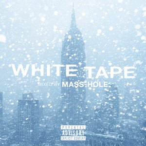 MASS-HOLE / WHITE TAPE