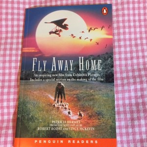 Fly Away Home(Penguin Readers: Level 2) ※特価