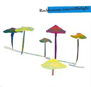 Rockbottom ‎– Time Will Be Light  CD