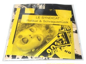 [USED] Le Syndicat - Relikat & Schraguemusik (1995) [CD]