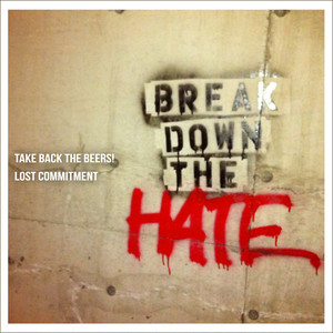 Split EP: Break Down The Hate