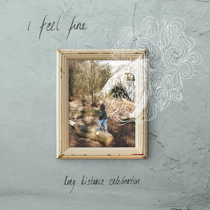 "[None] I Feel Fine - "" Long Distance Celebration "" [CD-R]"