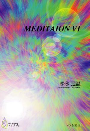 M1316 MEDITAION VI(Piano solo/M. MATSUNAGA /Full Score)