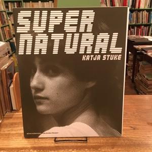 Katja Stuke Supernatural Portraits 2000-2008(カーチャ・ステューク)