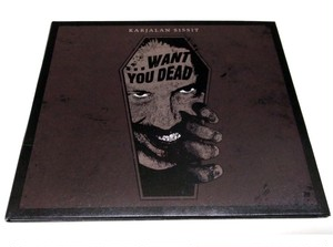 [USED] Karjalan Sissit - ...Want You Dead (2015) [CD]