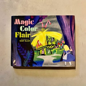 Magic Color Flair: The World of Mary Blair | John Canemaker