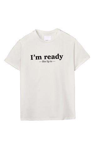 [ I'M READY ] T-Shirt