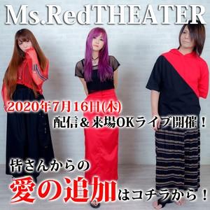 【愛の支援カード】7/16(木) Ms.RedTHEATER