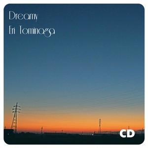Dreamy / 冨永恵理 (CD)