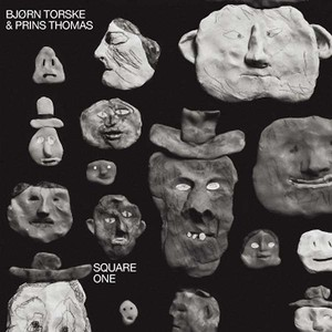 BJORN TORSKE & PRINS THOMAS: Square One