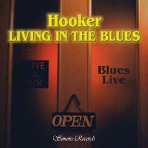 HOOKER/LIVING IN THE BLUES(LIVE録音CD)
