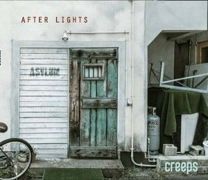 creeps 5th album 「AFTER LIGHTS」