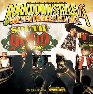 【予約受付中!!2018年9月26日発売!!】BURN DOWN STYLE -GOLDEN DANCEHALL MIX 4- BURN DOWN