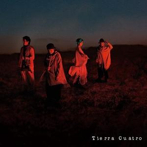 Tierra Cuatro 2ndアルバム『遠くから遠くへ』
