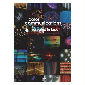 COLOR COMMUNICATIONS - CREATED IN JAPAN (DVD)