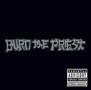 【USED】BURN THE PRIEST / st