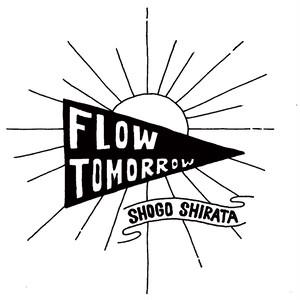 1コインシングル「Flow, Tomorrow」