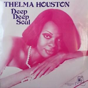 Thelma Houston - Deep  Deep Soul