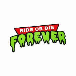 "OTHER WORLD""Ride or Die Forever patch"""