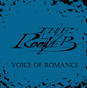 THE ROOLER ! - VOICE OF ROMANCE
