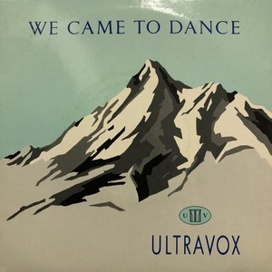 Ultravox / We came to dance[中古7inch]