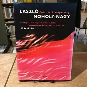 Laszlo Moholy-Nagy: Color In Transparency