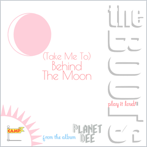 (Take Me To) Behind The Moon [WAV]