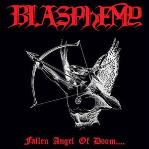 BLASPHEMY/Fallen Angel Of Doom...