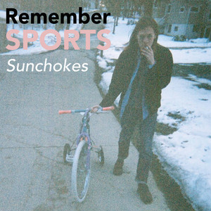 """[CD] Remember Sports """"Sunchokes (Deluxe Edition)"""""""