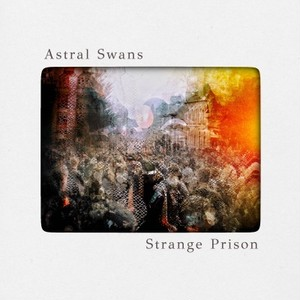 [CD]Astral Swans / STRANGE PRISON