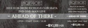 UNIQUE PROJECT 2nd ONE-MAN LIVE 『AHEAD OF THERE』オリジナルチケット