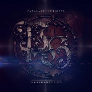 【Progressive Metalcore】Amalgamate / Parallel Horizons