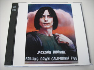 【2CDR】JACKSON BROWNE / ROLLING DOWN CALIFORNIA FIVE