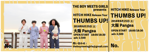 【大阪編】『HITCH HIKE』Release Tour『THUMBS UP!』超先行チケット