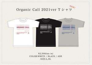 Organic Call 2021 ver Tshirt