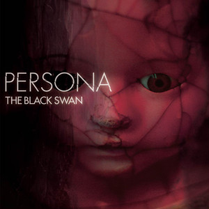 THE BLACK SWAN/4th SINGLE「PERSONA」TYPE-A
