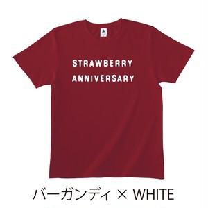 ★受注販売★ 「STRAWBERRY ANNIVERSARY」 T-Shirts [ボディカラー:バーガンディ] (7月20日頃から順次発送開始)