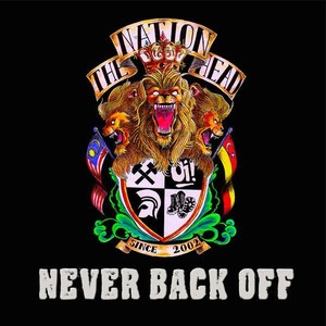 THE NATIONHEAD - Never Back Off CD