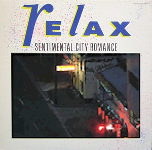 "Sentimental City Romance ""Relax"" デジタルリマスター"