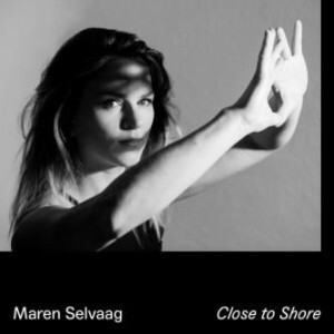 Close to shore / Maren Selvaag