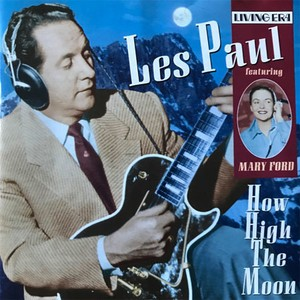 CD 「HOW HIGH THE MOON / LES PAUL 1937-1951」