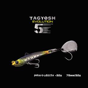 TAGYOSH5 EVO – 32g