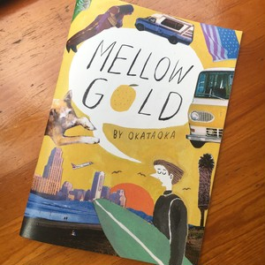 "OKATAOKA NEW ZINE ""MELLOW GOLD"""