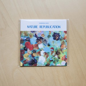 "SHO HAMADA 3rd Album ""NATURE REPUBLICATION"""