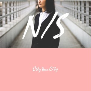 City Your City「N/S」(CD)