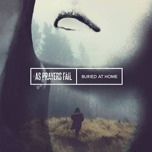 AS PRAYERS FAIL / BURIED AT HOME