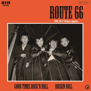 ※予約受付中!!ROUTE66/Good Times Rock'n Roll